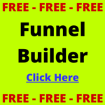 Free Funnel Builder!